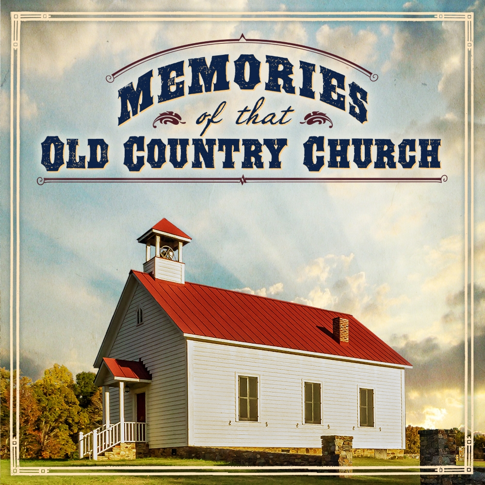 Memories Of That Old Country Church (2013)